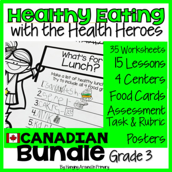 Healthy Eating Unit - Canadian Grade 3 Edition - BUNDLE