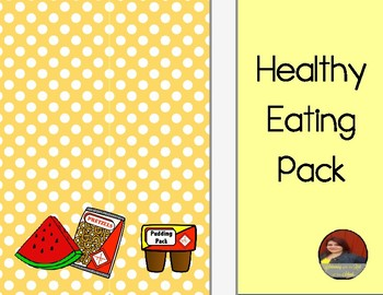 Healthy Eating Pack