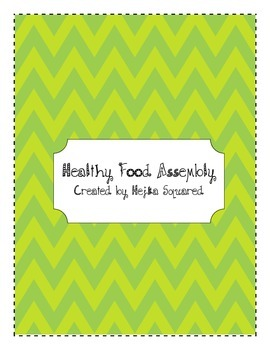 Healthy Food from Around the World - ASSEMBLY!
