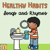 Healthy Habits Songs & Rhymes: Washing Hands, Dental Healt