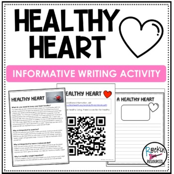 Informational Text and Informative Writing (Healthy Heart)