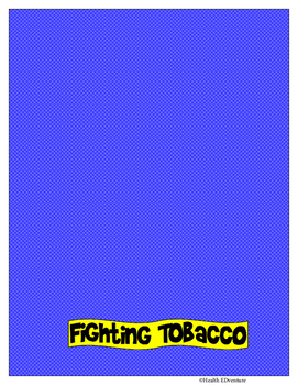 Healthy Heroes Fight Tobacco- Math, Literacy and Science