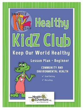 Healthy Kidz Cub - Keep Our World Healthy Lesson Plan Beginner