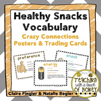Healthy Snacks Vocabulary: Crazy Connections Posters and T