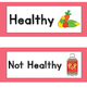 Healthy and Unhealthy Foods:  Sort It Out Activities