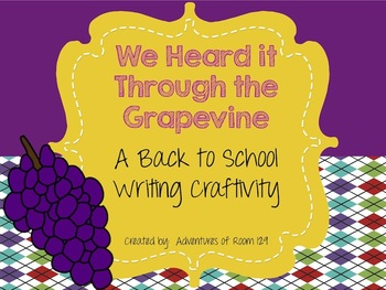 Heard it Through the Grapevine Writing Craftivity (Back to
