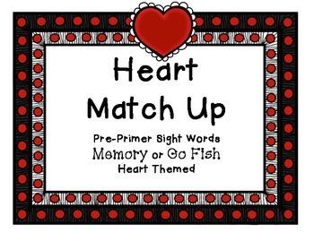 Heart Pre-Primer Sight Words: Go Fish or Memory