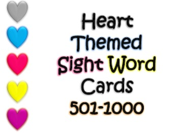 Heart Themed Sight Word Cards (501-1000 Fry list)