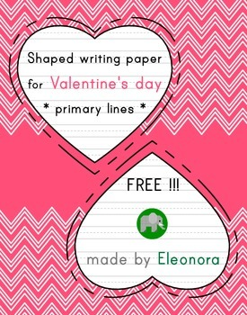Heart-shaped writing paper for Valentine's day - primary l