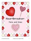 Heartbreaker: Tens and Ones