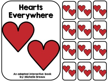 Hearts Everywhere- A Valentine's Day Adapted Book {Autism,