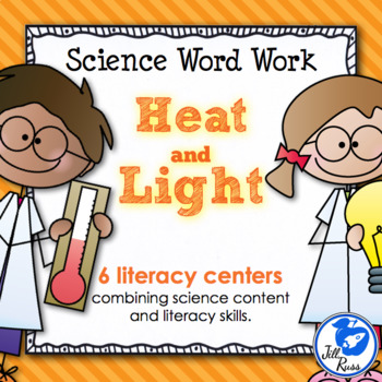 Heat & Light: 6 Literacy Stations combining Science and Li