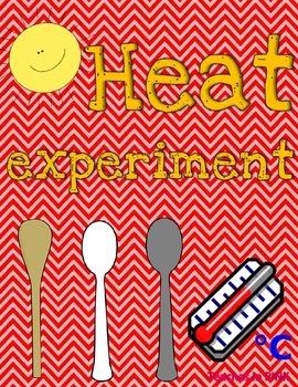Heat {Experiment}