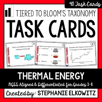 Thermal Energy and Heat Task Cards (Differentiated and Tiered)
