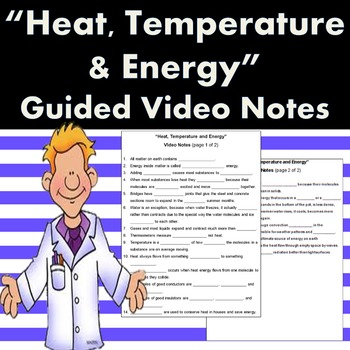 Heat, Temperature and Energy Guided Video Notes