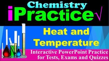 Heat and Temperature: iPractice (Interactive PPT Worksheet