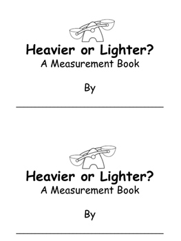 Heavier or Lighter? A Measurement Book