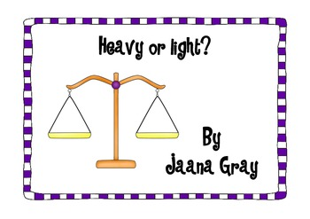Heavy or Light? Comparing weight