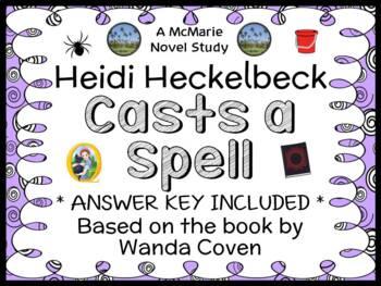 Heidi Heckelbeck Casts a Spell (Wanda Coven) Novel Study /