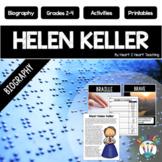 Helen Keller Biography Unit w/Articles, Activities, Charac