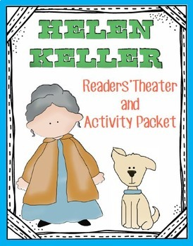 Helen Keller Biography Activities and Readers' Theater