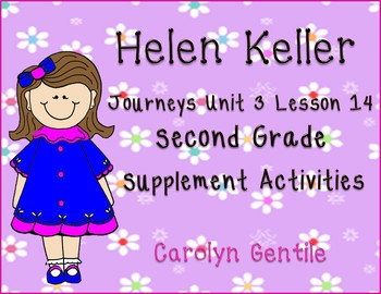 Helen Keller Journeys Unit 3 Lesson 14 Second Grade Supple
