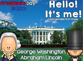 Hello! It's me! {President's Day Edition/Bundle}