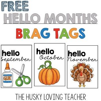 Hello Months! Brag Tags [FREE]