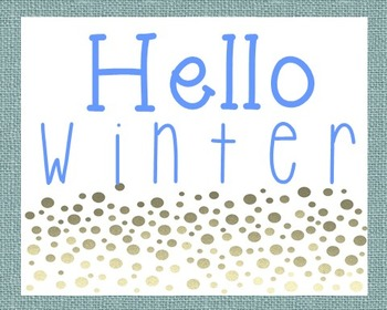 Hello Winter Poster, Class Decor, Holiday Sign, Bulletin Board