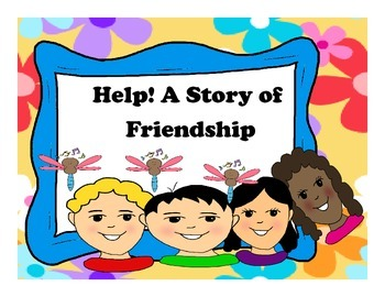 Help! A Story of Friendship ( Guided Reading and Literatur