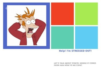 Help! I'm stressed out!