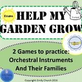 Help My Garden Grow- Orchestral Instruments