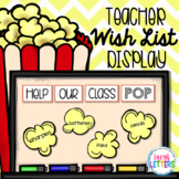 Help Our Class Pop - Popcorn Themed Wish List Display