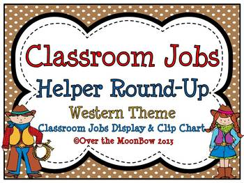 Helper Round-Up Western Classroom Jobs Display & Clip Chart