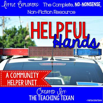 Helpful Hands:  A Non-Fiction Community Helpers Unit