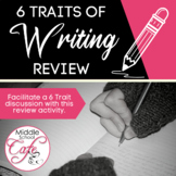 Helping Middle School Students Understand 6-Traits of Writing