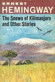 "Hemingway's ""The Snows of Kilimanjaro"" Quiz"