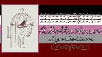 Henrik Ibsen's A Doll's House: Symbolism Presentation
