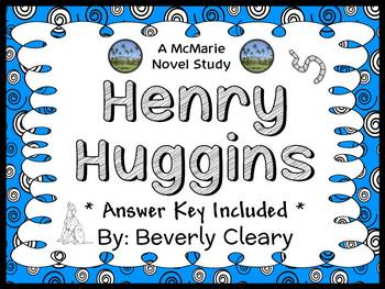 Henry Huggins (Beverly Cleary) Novel Study / Reading Compr