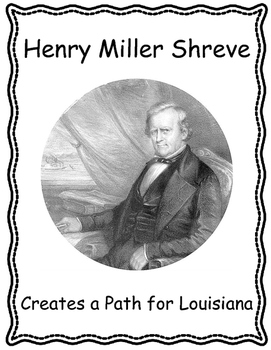 Henry Miller Shreve Creates a Path for Louisiana