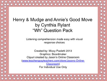 """Henry & Mudge and Annie's Good Move by Cynthia Rylant """"Wh"""""""