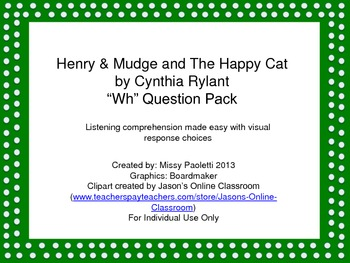 """Henry & Mudge and the Happy Cat by Cynthia Rylant """"Wh"""" Que"""