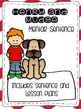 Henry and Mudge Journey's Mentor Sentence