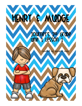 Henry and Mudge: Journeys 2nd Grade – Unit 1: Lesson 1