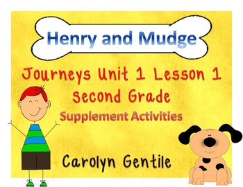 Henry and Mudge Journeys Unit 1 Lesson 1 2nd Gr. Supplemen