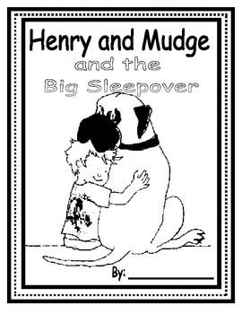 Henry and Mudge: The Big Sleepover: Book Report