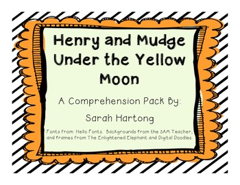 Henry and Mudge, Under the Yellow Moon {Comprehension Pack}