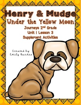 Henry and Mudge Under the Yellow Moon 2nd Grade Supplement