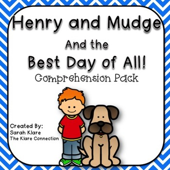 Henry and Mudge and the Best Day of All {Comprehension Pack}