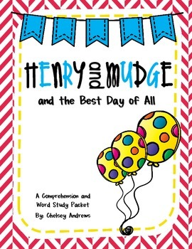 Henry and Mudge and the Best Day of All {Comprehension and